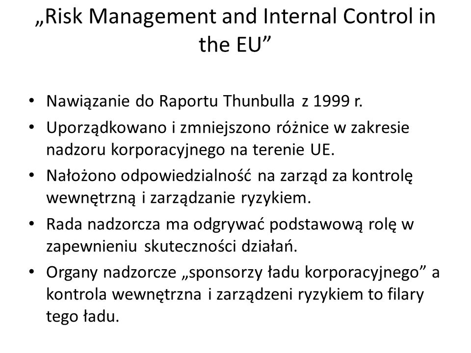 """Risk Management and Internal Control in the EU"