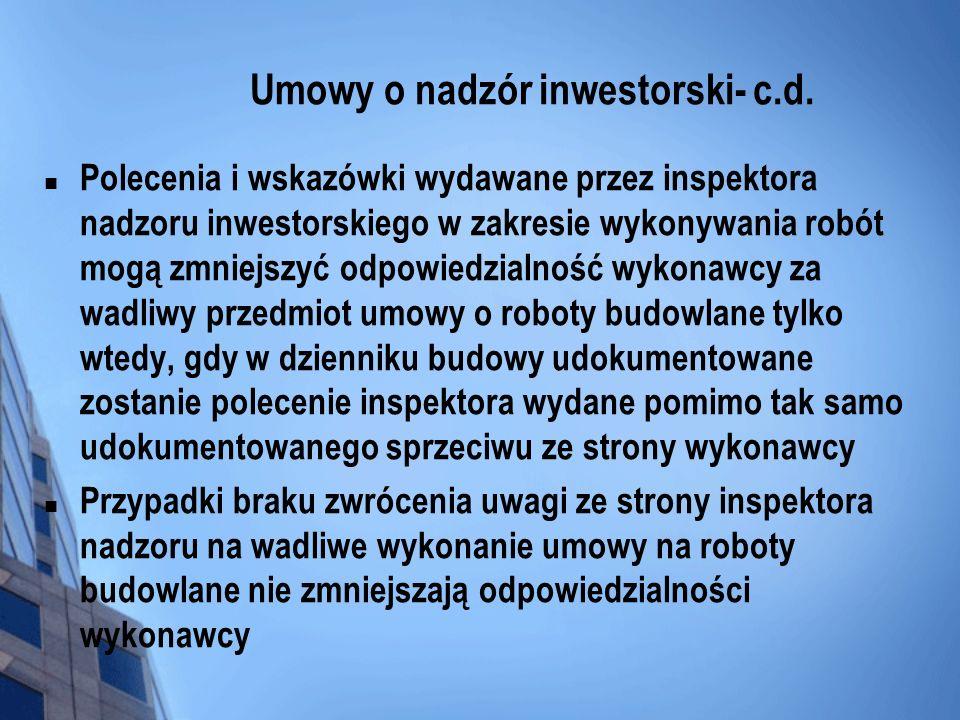 Umowy o nadzór inwestorski- c.d.