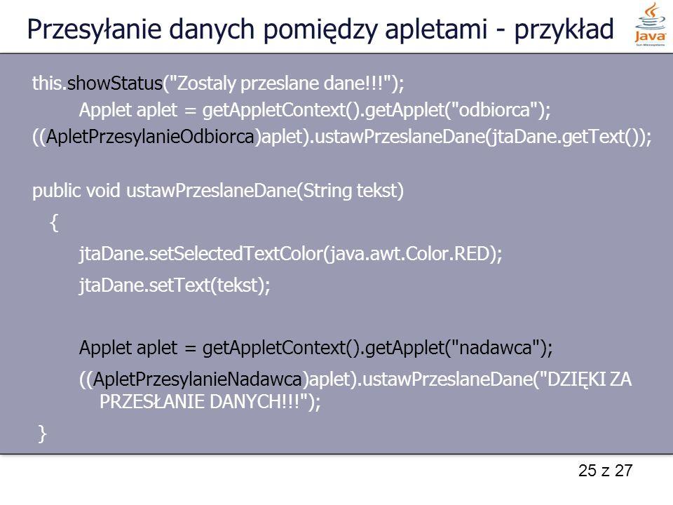 Przesyłanie danych pomiędzy apletami - przykład