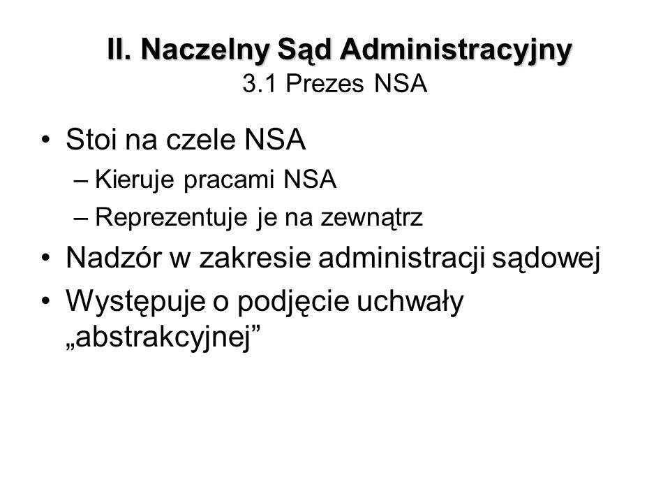 II. Naczelny Sąd Administracyjny 3.1 Prezes NSA