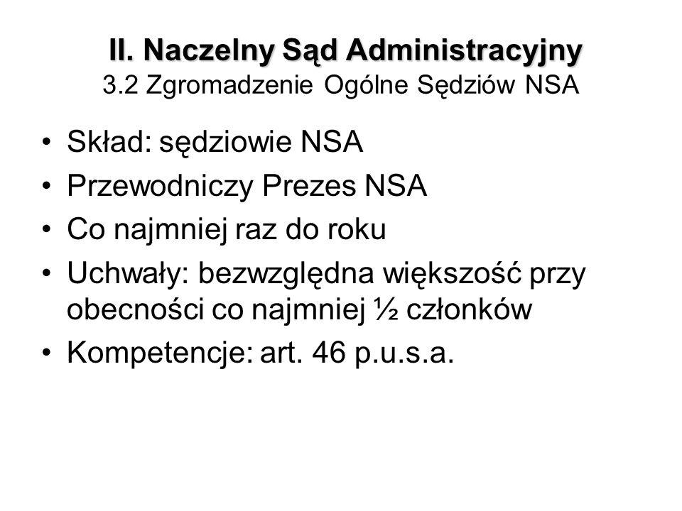 II. Naczelny Sąd Administracyjny 3.2 Zgromadzenie Ogólne Sędziów NSA