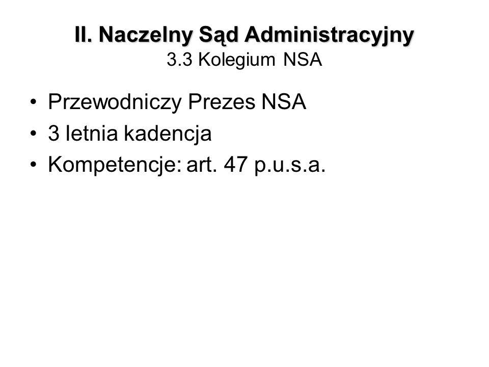 II. Naczelny Sąd Administracyjny 3.3 Kolegium NSA