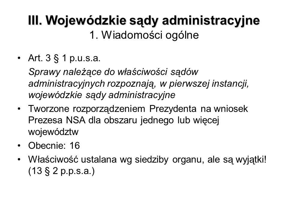 III. Wojewódzkie sądy administracyjne 1. Wiadomości ogólne