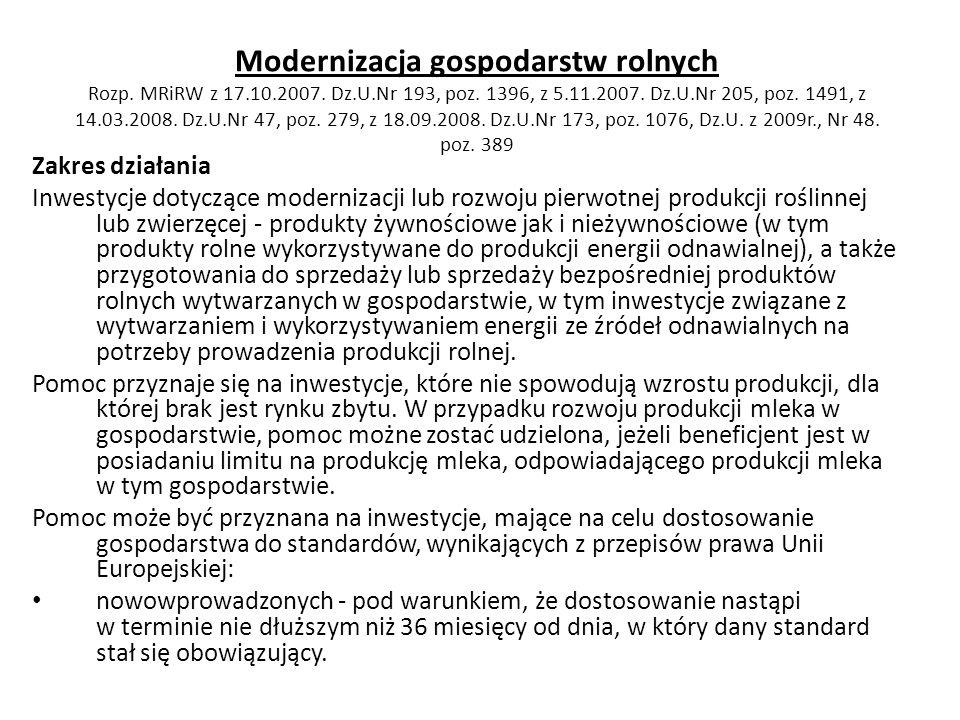 Modernizacja gospodarstw rolnych Rozp. MRiRW z 17. 10. 2007. Dz. U