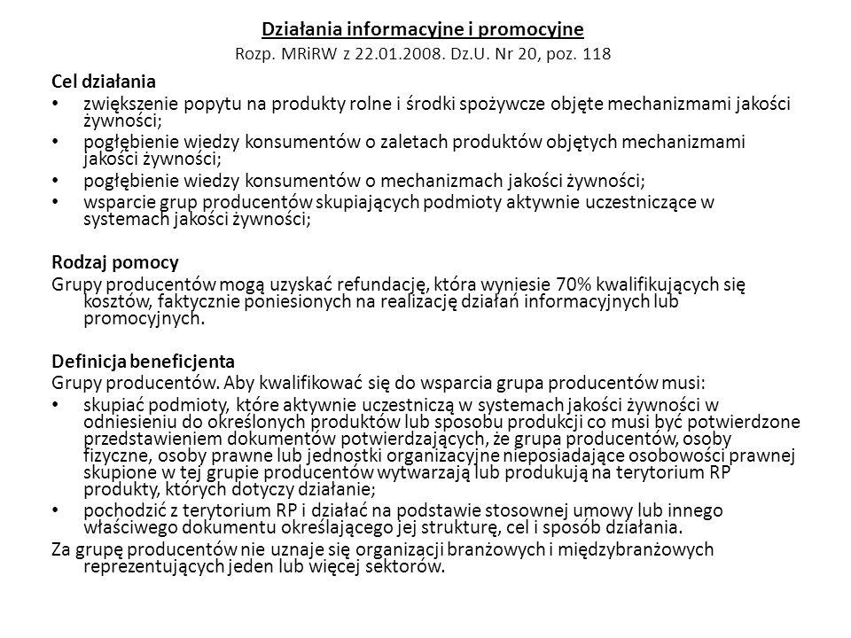 Działania informacyjne i promocyjne Rozp. MRiRW z 22. 01. 2008. Dz. U