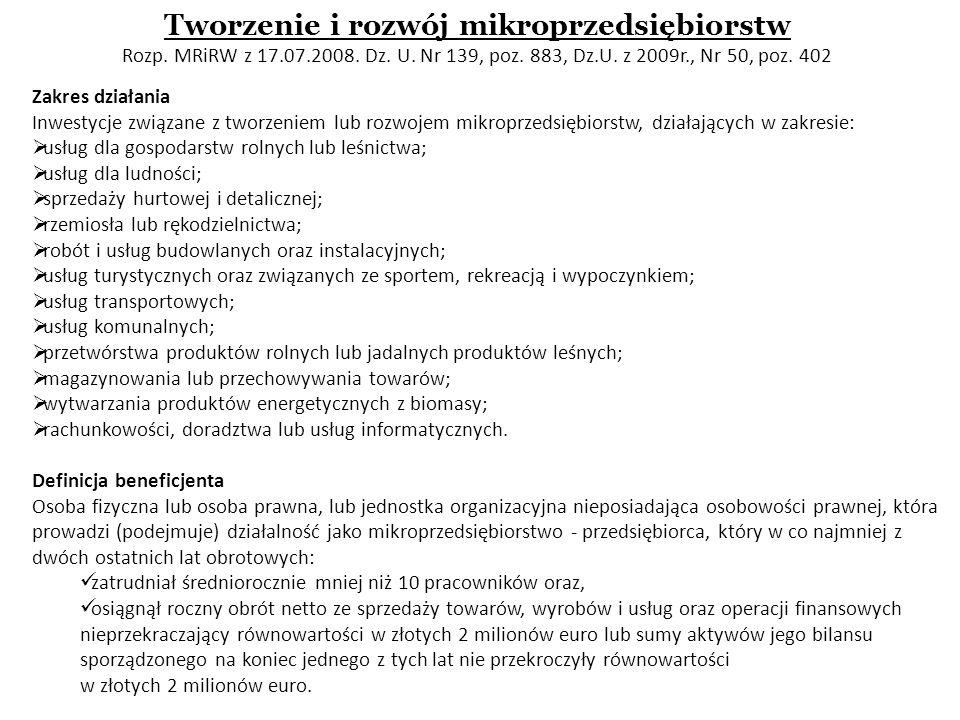 Tworzenie i rozwój mikroprzedsiębiorstw Rozp. MRiRW z 17. 07. 2008. Dz