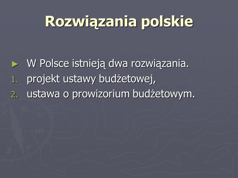 Rozwiązania polskie W Polsce istnieją dwa rozwiązania.