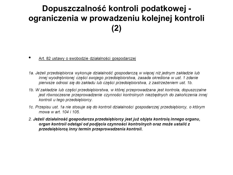 Dopuszczalność kontroli podatkowej - ograniczenia w prowadzeniu kolejnej kontroli (2)