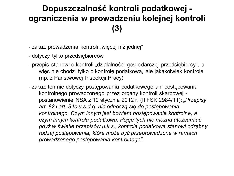 Dopuszczalność kontroli podatkowej - ograniczenia w prowadzeniu kolejnej kontroli (3)