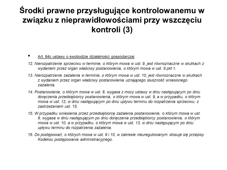Środki prawne przysługujące kontrolowanemu w związku z nieprawidłowościami przy wszczęciu kontroli (3)