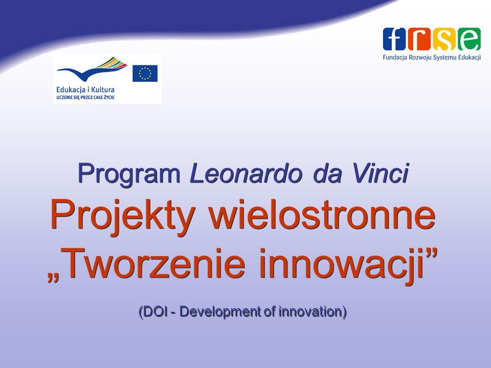 """Program Leonardo da Vinci Projekty wielostronne """"Tworzenie innowacji (DOI - Development of innovation)"""