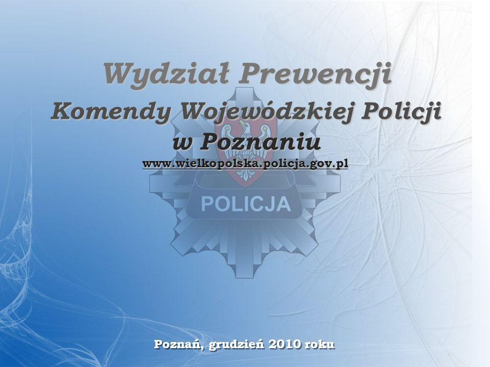 Wydział Prewencji Komendy Wojewódzkiej Policji w Poznaniu www