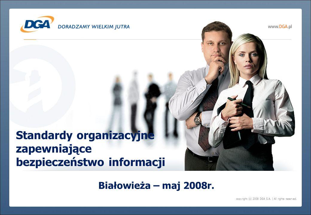 Standardy organizacyjne zapewniające bezpieczeństwo informacji