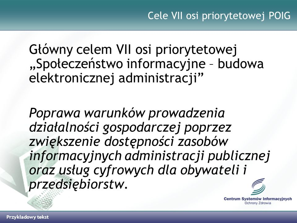Cele VII osi priorytetowej POIG