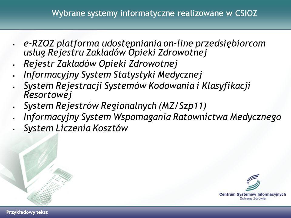 Wybrane systemy informatyczne realizowane w CSIOZ