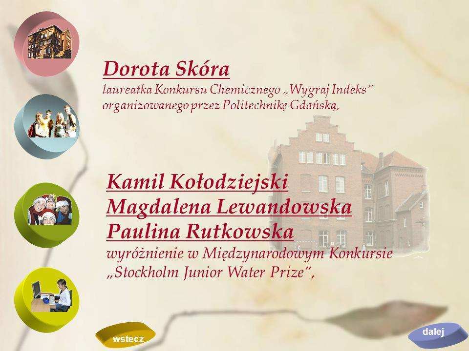 """Dorota Skóra laureatka Konkursu Chemicznego """"Wygraj Indeks organizowanego przez Politechnikę Gdańską,"""