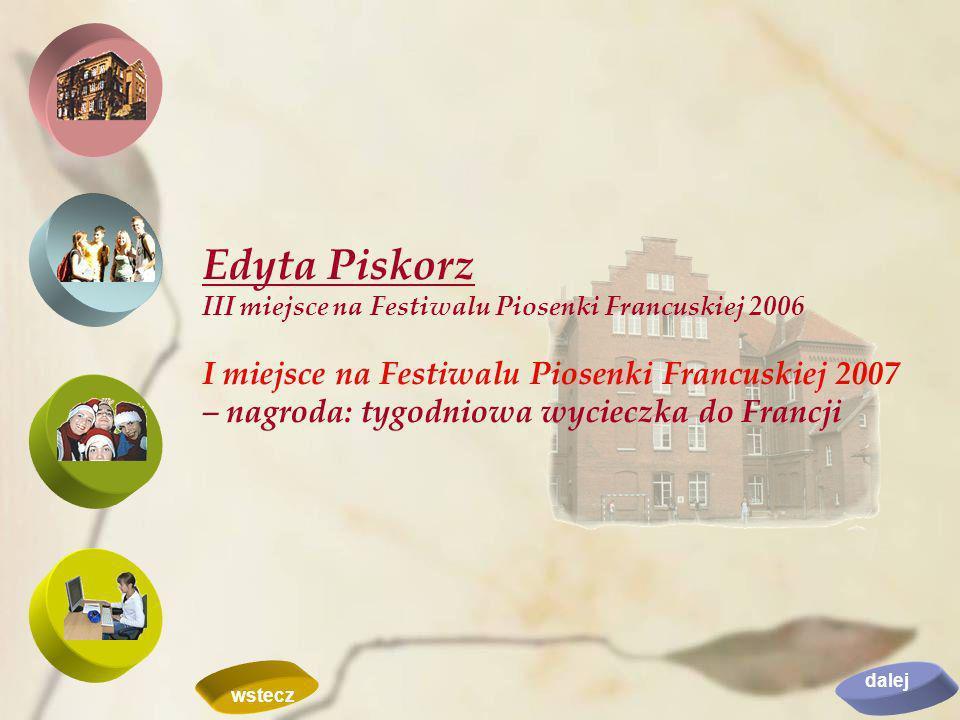 Edyta Piskorz III miejsce na Festiwalu Piosenki Francuskiej 2006.