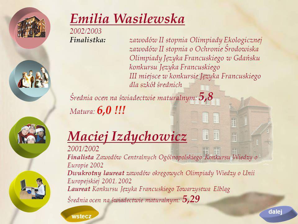 Emilia Wasilewska Maciej Izdychowicz 2002/2003