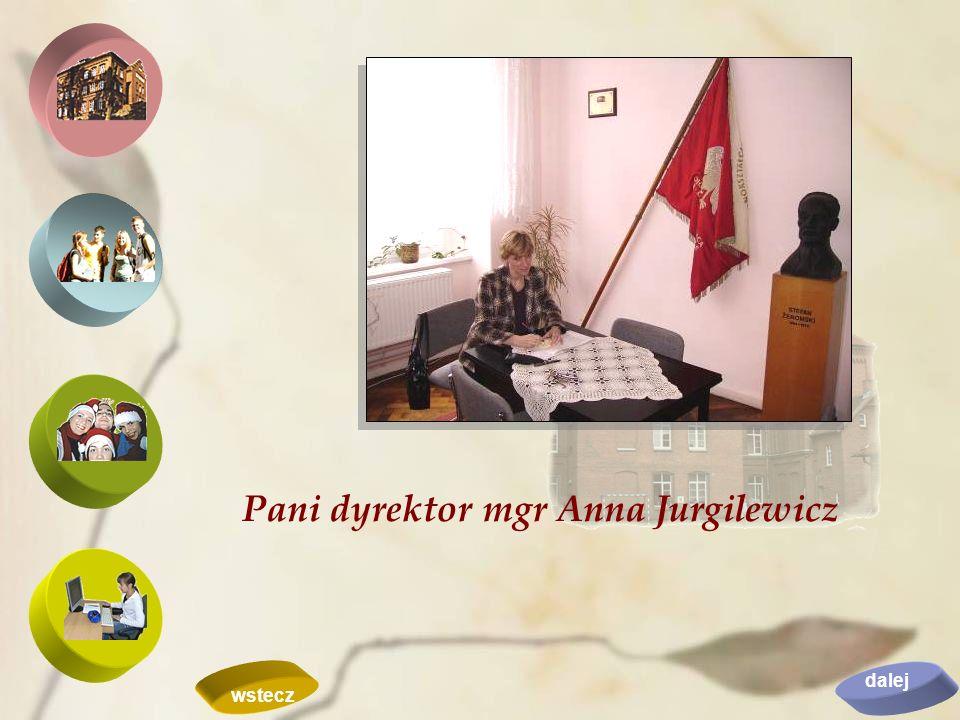 Pani dyrektor mgr Anna Jurgilewicz