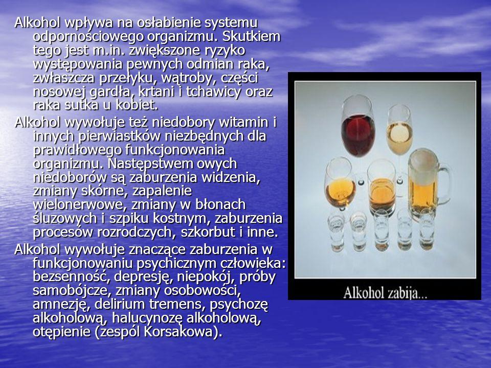 Alkohol wpływa na osłabienie systemu odpornościowego organizmu