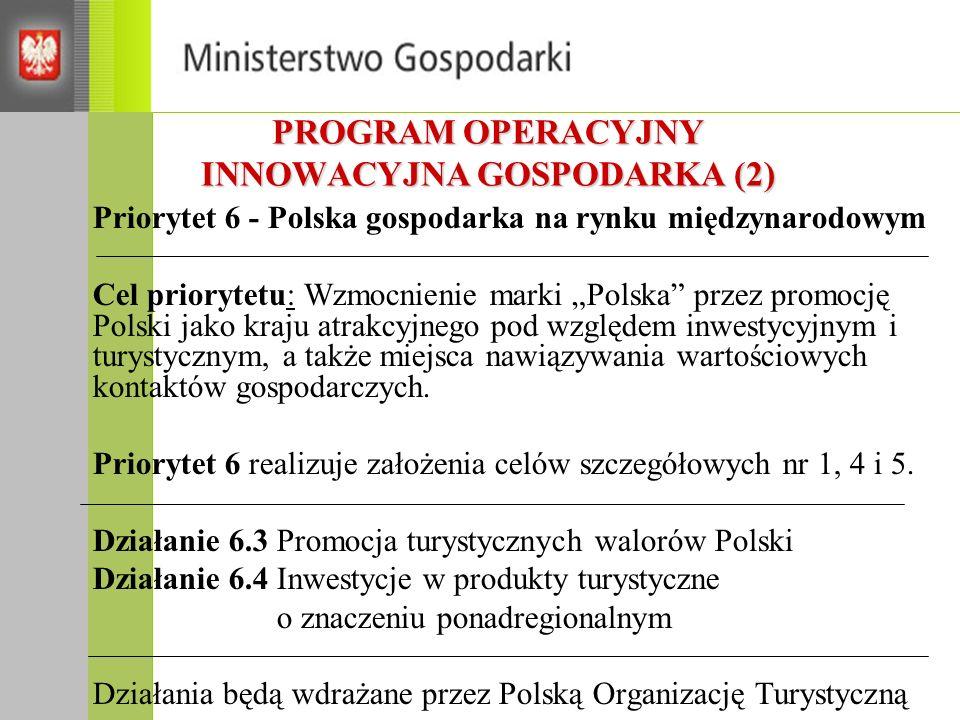 PROGRAM OPERACYJNY INNOWACYJNA GOSPODARKA (2)