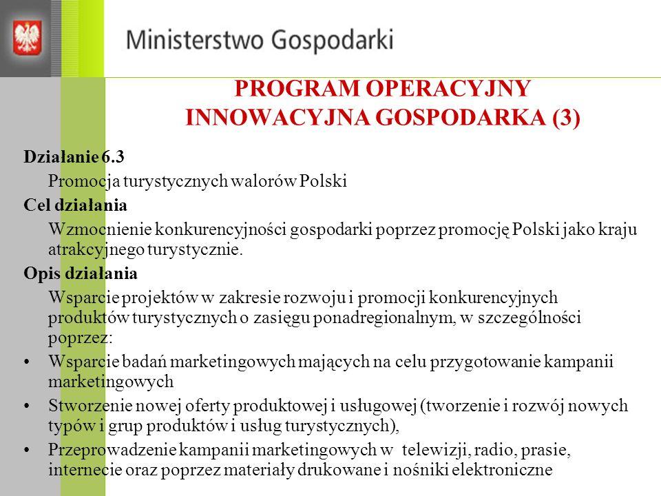 PROGRAM OPERACYJNY INNOWACYJNA GOSPODARKA (3)