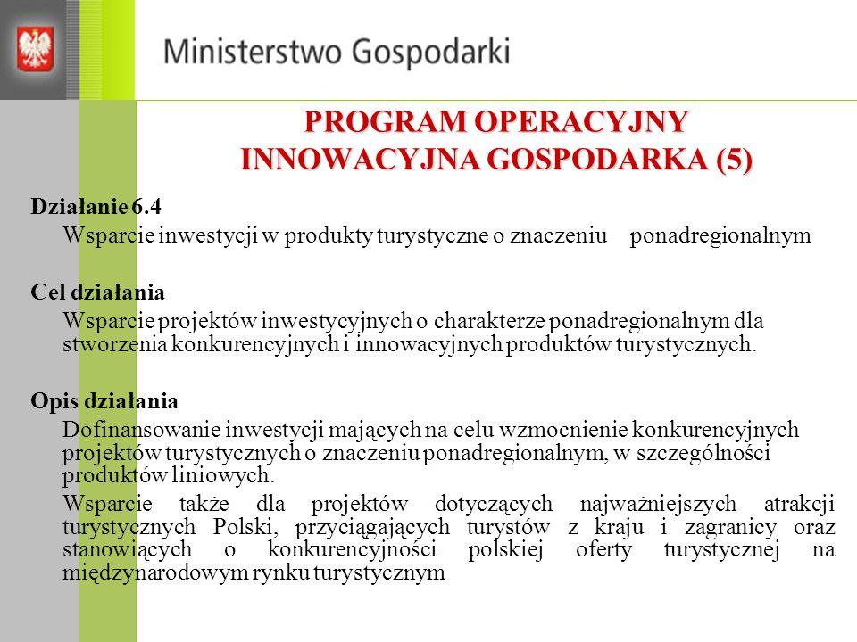 PROGRAM OPERACYJNY INNOWACYJNA GOSPODARKA (5)