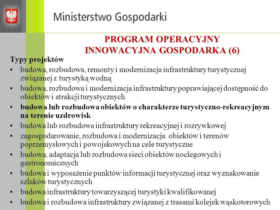 PROGRAM OPERACYJNY INNOWACYJNA GOSPODARKA (6)