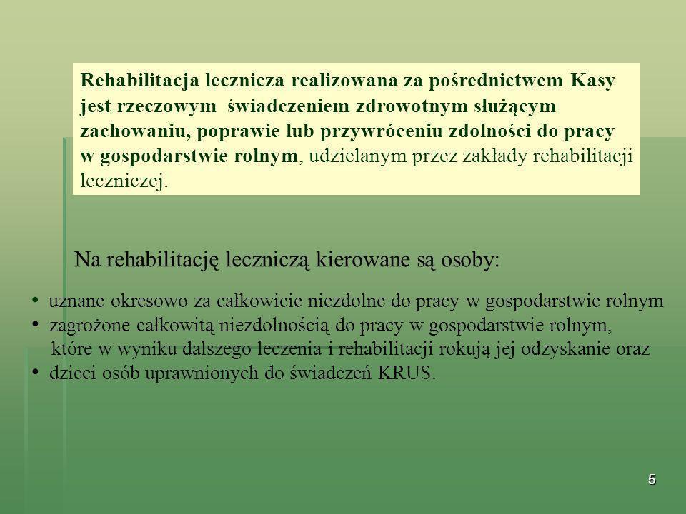Na rehabilitację leczniczą kierowane są osoby: