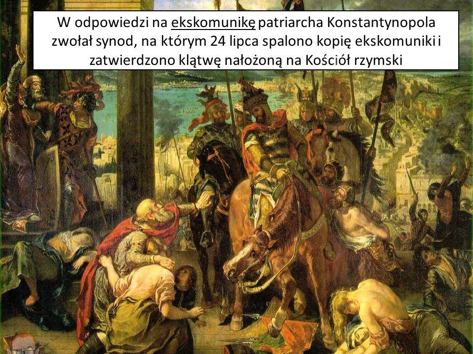 W odpowiedzi na ekskomunikę patriarcha Konstantynopola zwołał synod, na którym 24 lipca spalono kopię ekskomuniki i zatwierdzono klątwę nałożoną na Kościół rzymski