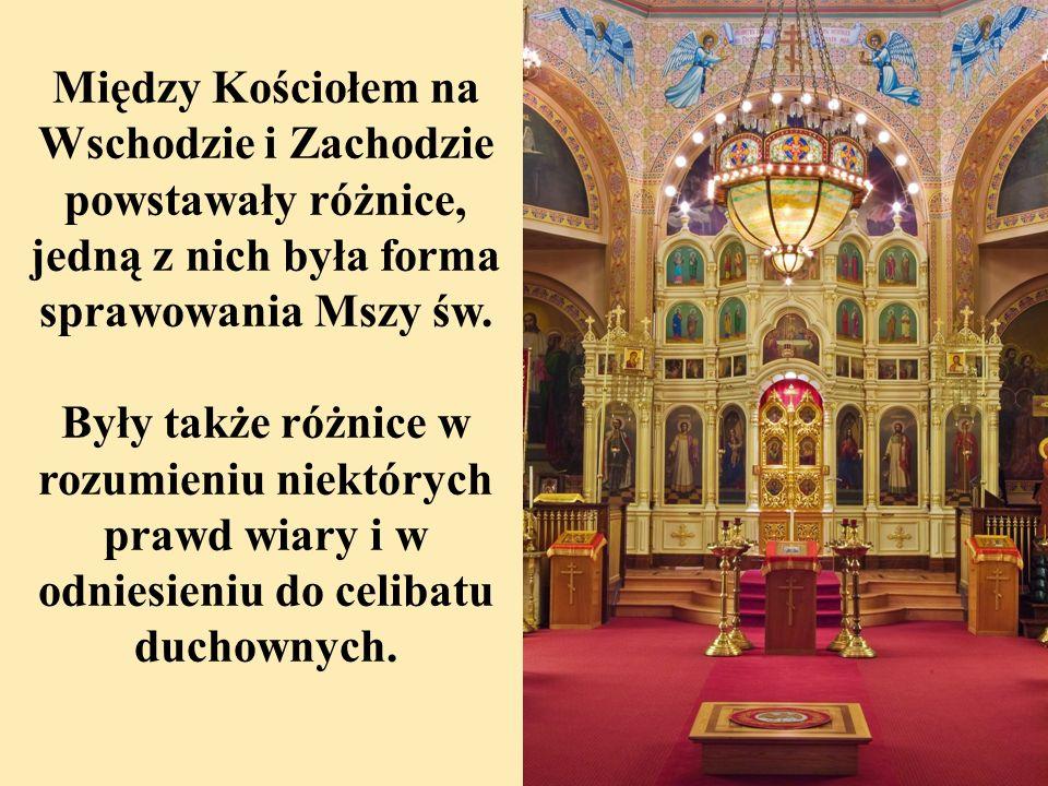 Między Kościołem na Wschodzie i Zachodzie powstawały różnice, jedną z nich była forma sprawowania Mszy św.