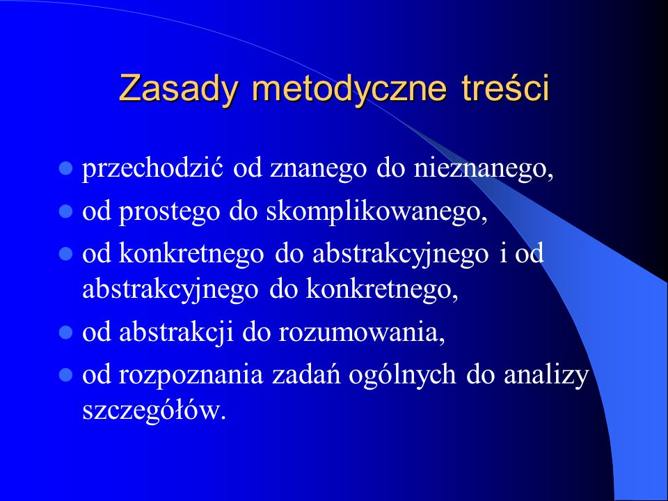 Zasady metodyczne treści