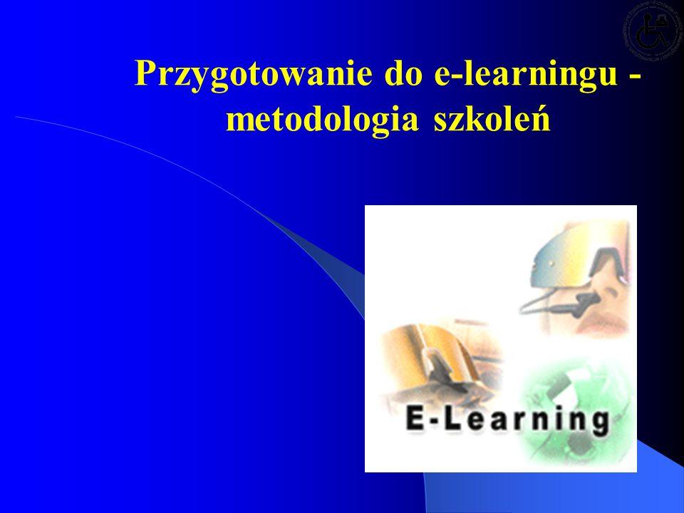 Przygotowanie do e-learningu - metodologia szkoleń