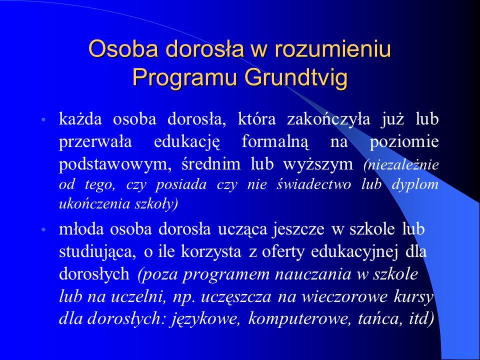 Osoba dorosła w rozumieniu Programu Grundtvig