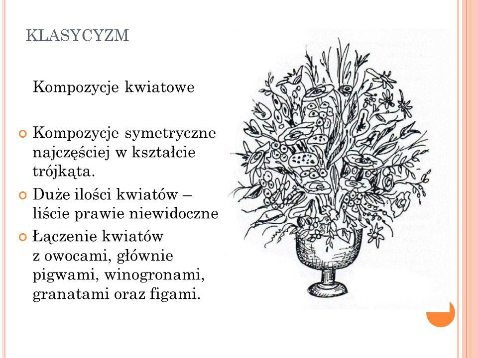 klasycyzm Kompozycje kwiatowe