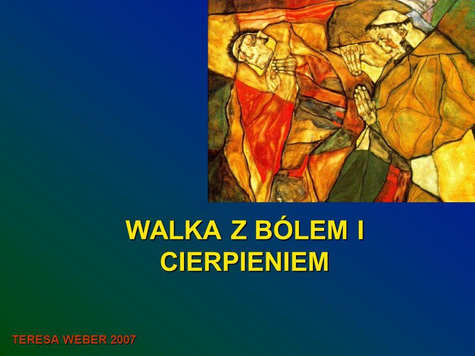 WALKA Z BÓLEM I CIERPIENIEM