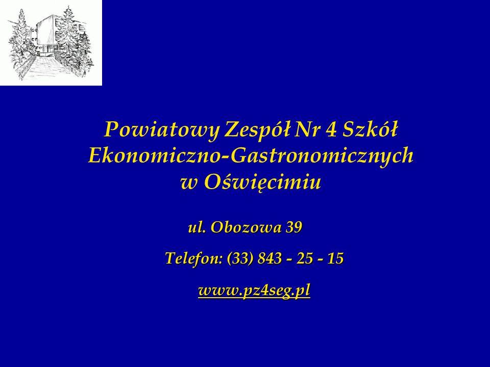 Powiatowy Zespół Nr 4 Szkół Ekonomiczno-Gastronomicznych w Oświęcimiu