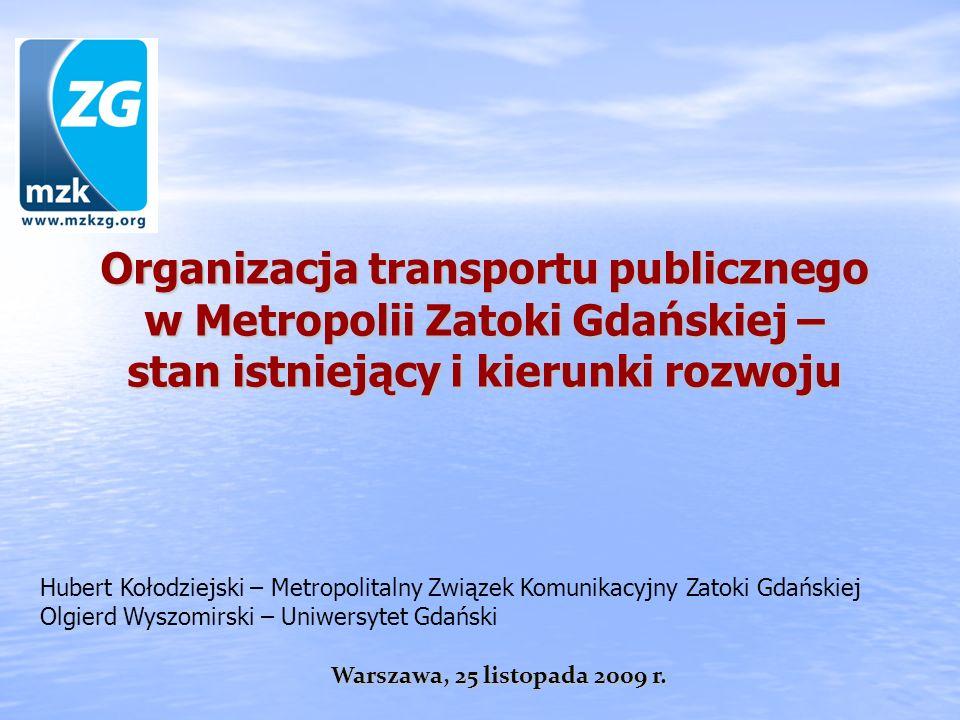 Organizacja transportu publicznego w Metropolii Zatoki Gdańskiej – stan istniejący i kierunki rozwoju