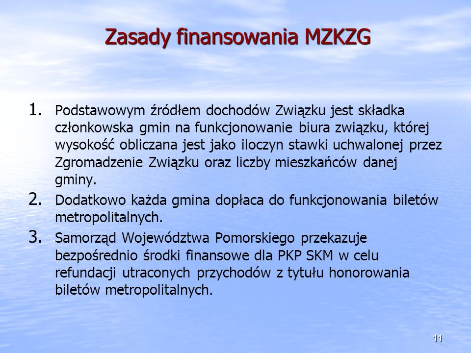 Zasady finansowania MZKZG