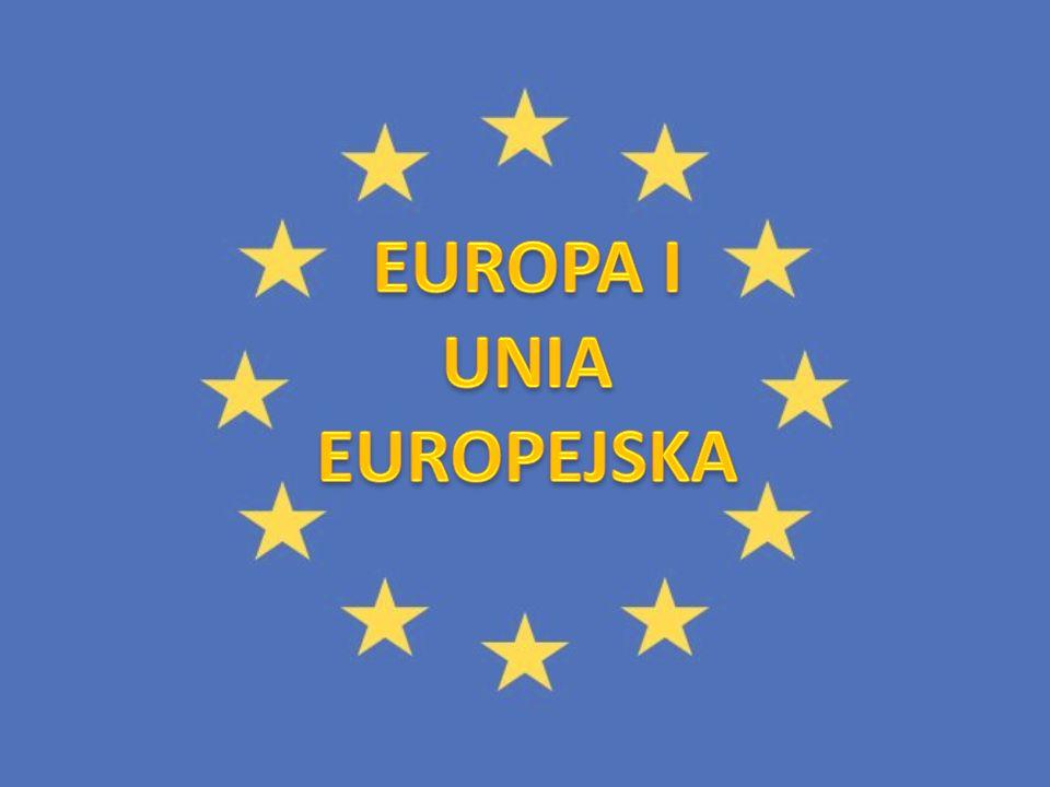 EUROPA I UNIA EUROPEJSKA
