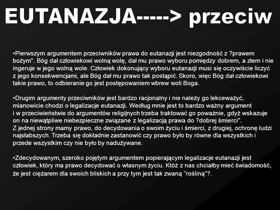 EUTANAZJA-----> przeciw