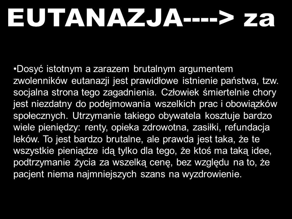 EUTANAZJA----> za