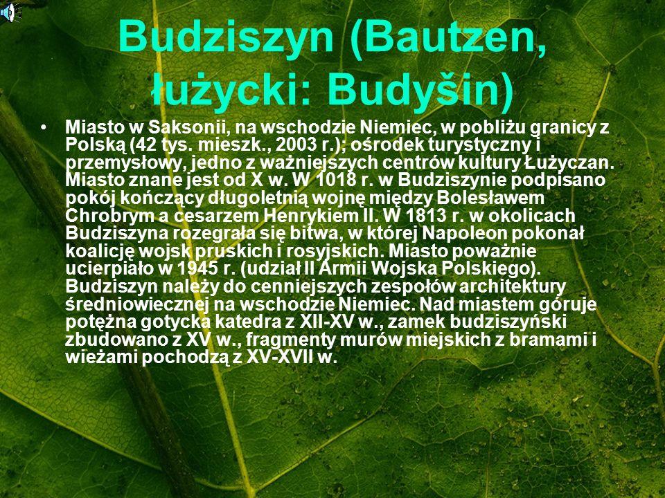Budziszyn (Bautzen, łużycki: Budyšin)