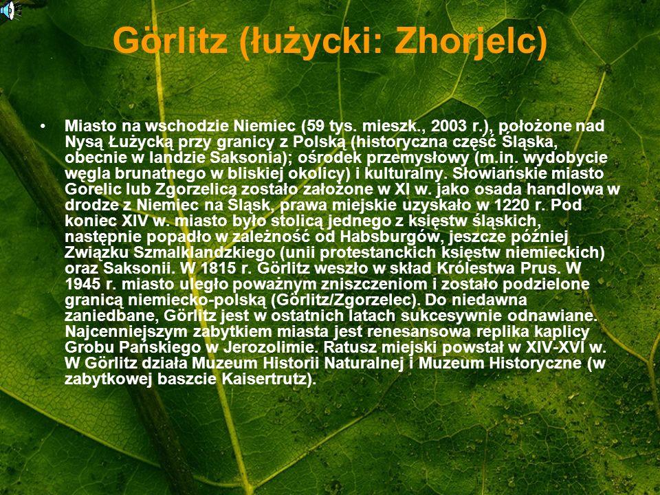 Görlitz (łużycki: Zhorjelc)