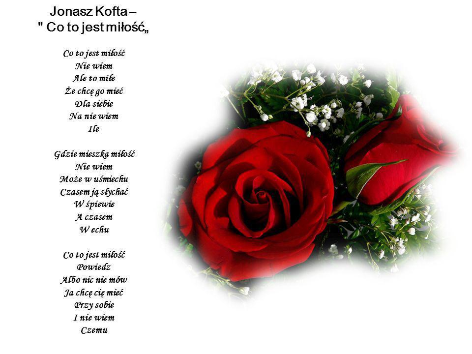 """Jonasz Kofta – Co to jest miłość"""""""