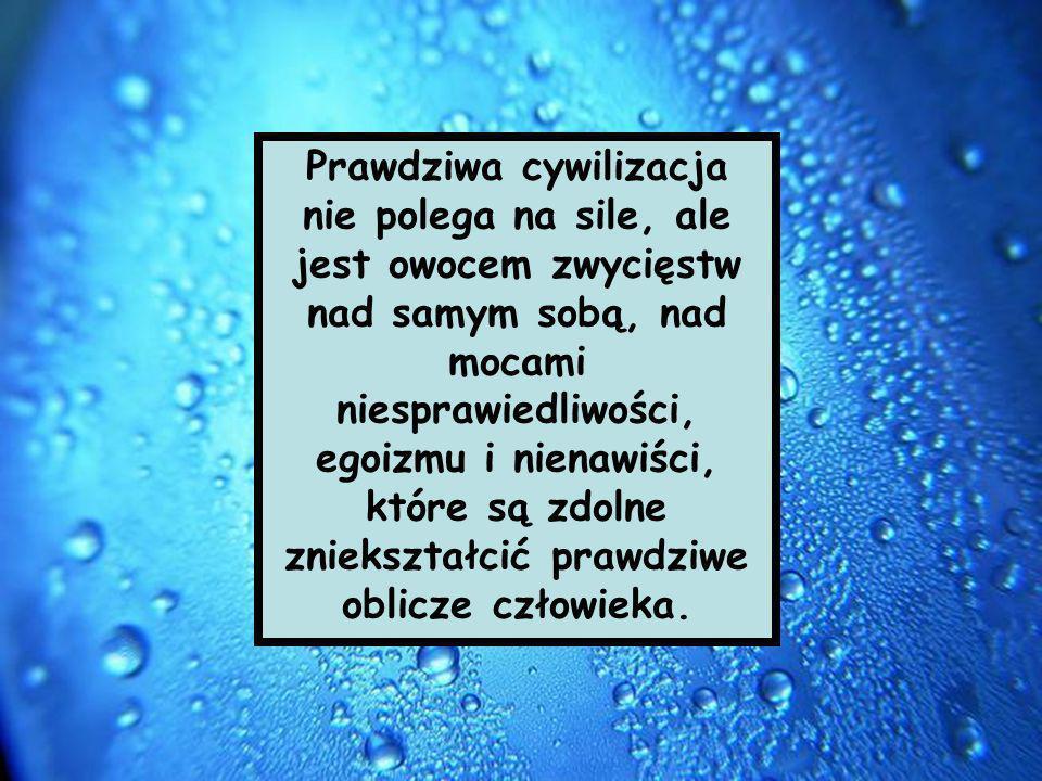 — Jan Paweł II (Karol Wojtyła)