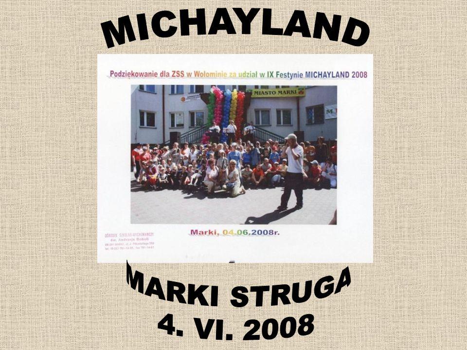 MICHAYLAND MARKI STRUGA 4. VI. 2008