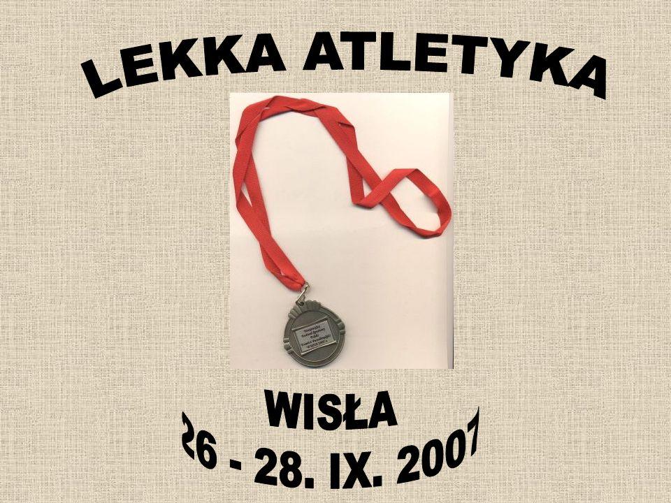 LEKKA ATLETYKA WISŁA 26 - 28. IX. 2007