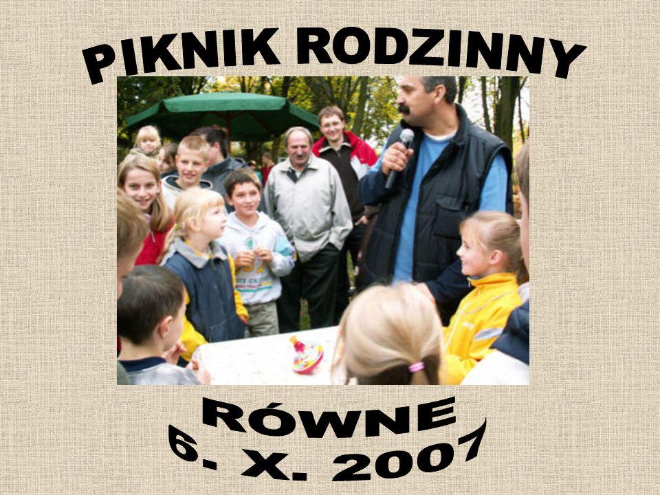 PIKNIK RODZINNY RÓWNE 6. X. 2007