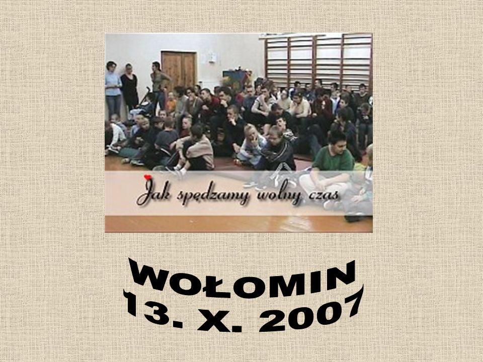 WOŁOMIN 13. X. 2007